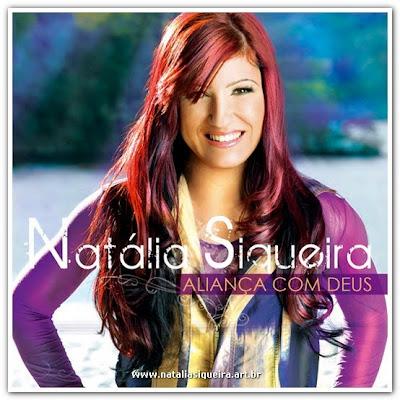Natália Siqueira - Aliança Com Deus - 2010