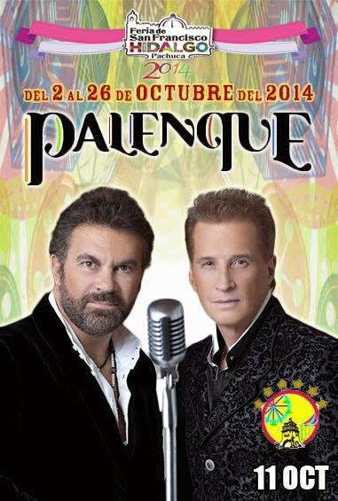 Palenque Pachuca 2014 emmanuel y mijares
