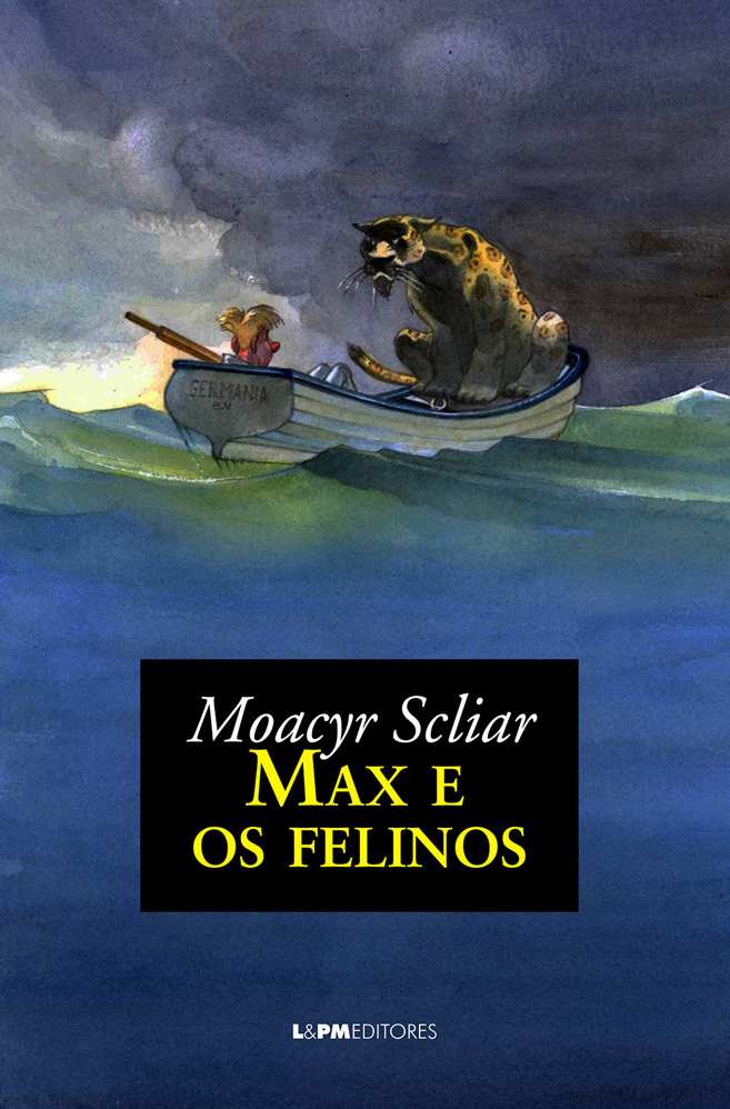 Max e os felinos - Moacyr Scliar