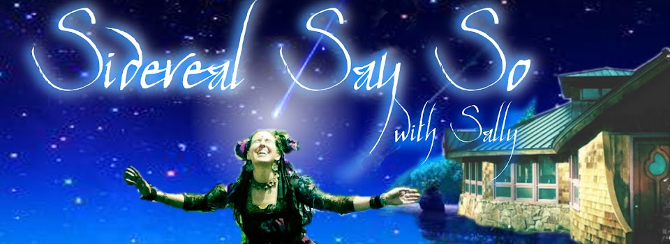 Sally's Sidereal Say So