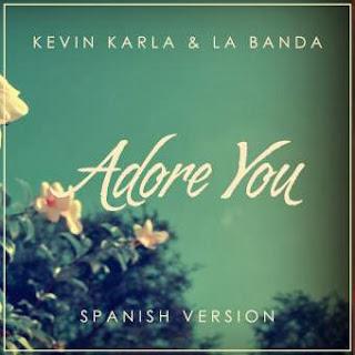 Kevin Karla & La Banda - Adore You (spanish version)