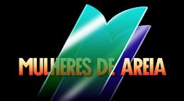 MULHERES DE AREIA