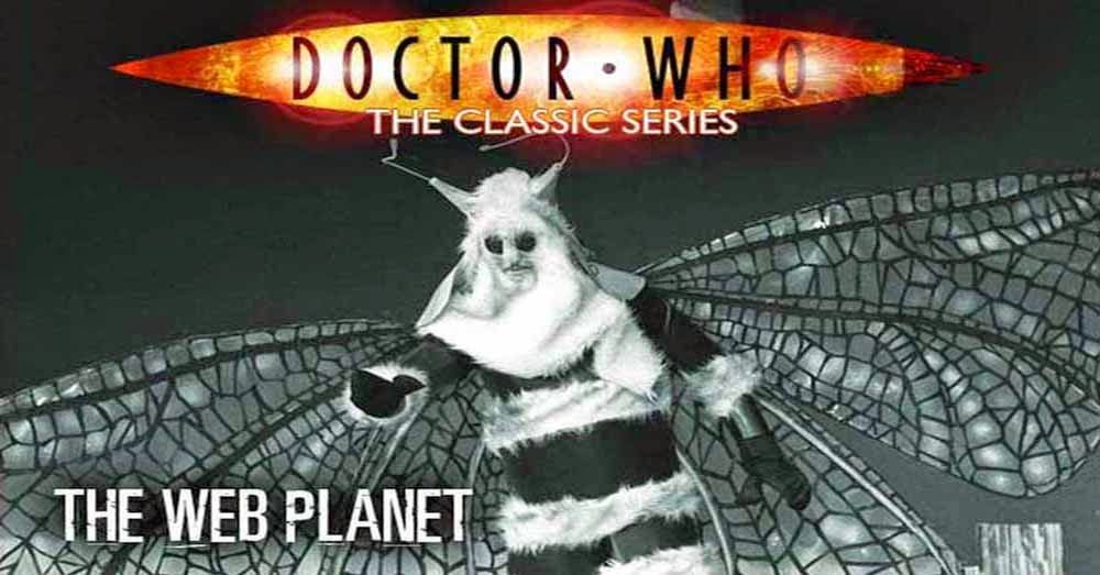 Doctor Who 013: The Web Planet