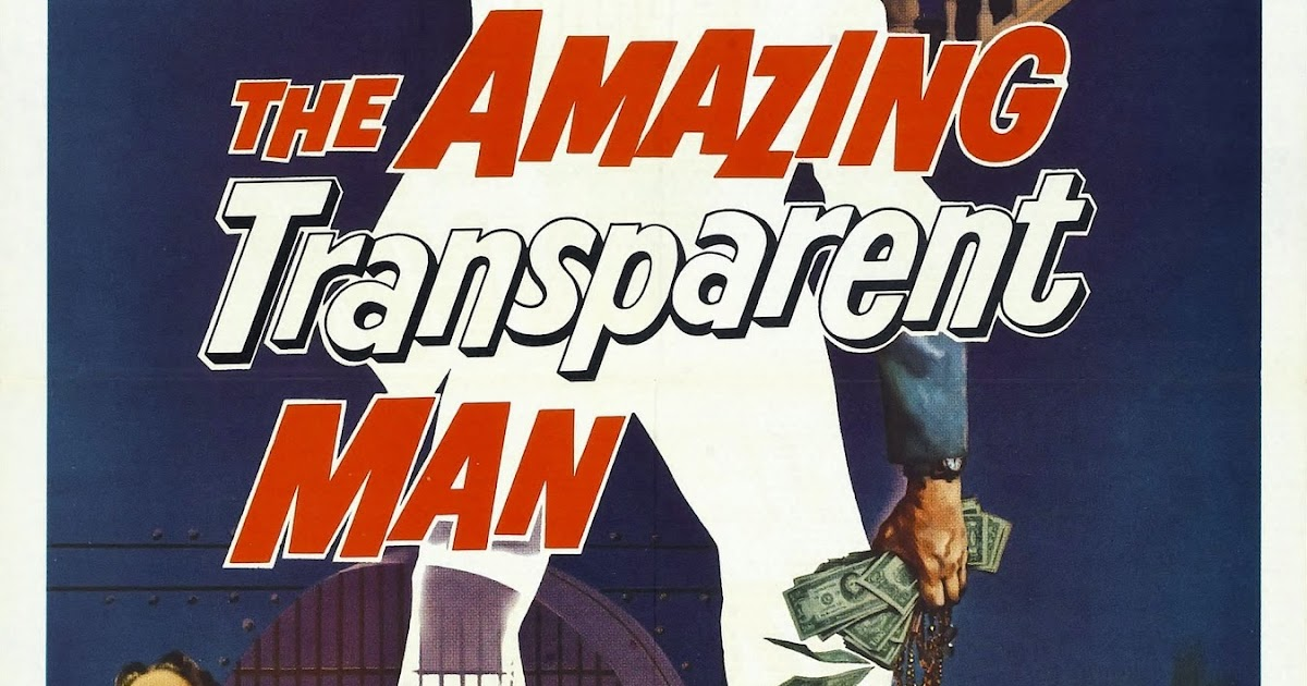 LIncroyable homme invisible (The Amazing transparent man)