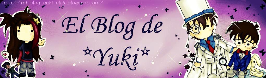 ♥*¡El blog de Yuki!*♥