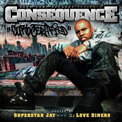 Consequence-Curb_Certified_(Hosted_by_Superstar_Jay_and_DJ_Love_Dinero)-(Bootleg)-2011