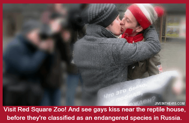 Gay men kissing in Moscow's Red Square can land them in jail, and Putin wants them on his endangered species list.