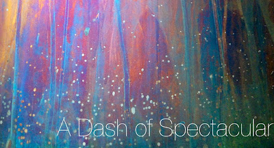 A Dash of Spectacular