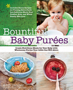 Bountiful Baby Purees by Anni Daulter