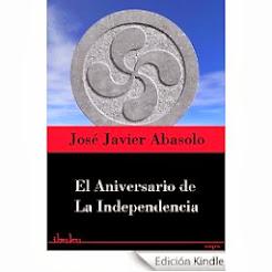 EL ANIVERSARIO DE LA INDEPENDENCIA (VERSIÓN DIGITAL)