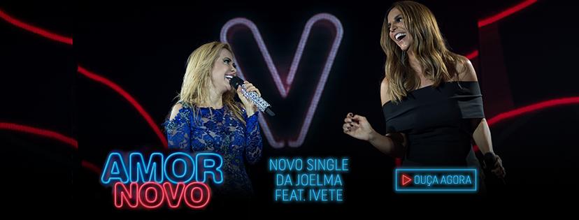 "Novo single da Joelma feat. Ivete Sangalo ""Amor Novo"""