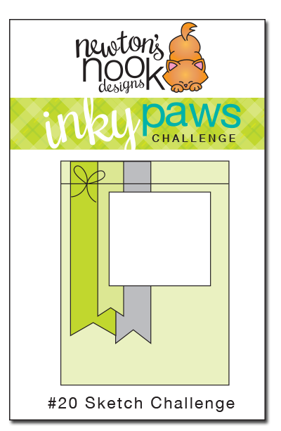 Inky Paws Challenge #20 - Sketch Challenge | Newton's Nook Designs