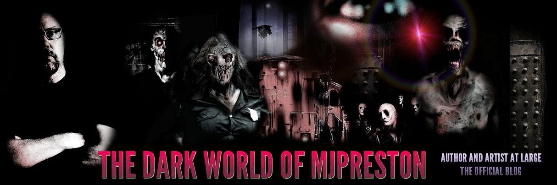 The Dark World of MJ Preston