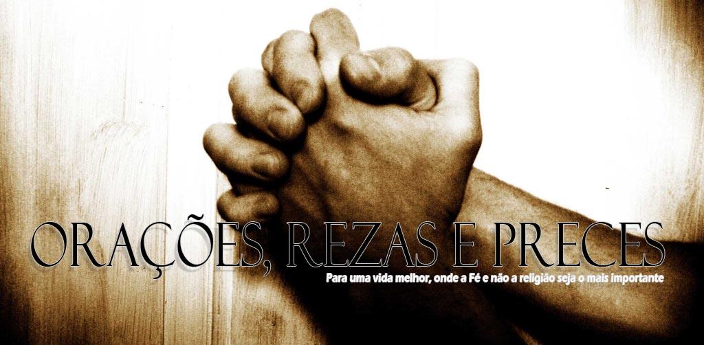 Orações, Rezas e Preces