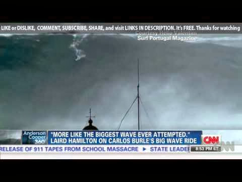 Carlos Burle may have surfed a 100 foot wave but longboard legend Laird Hamilton s [CNN 10-30-2013]
