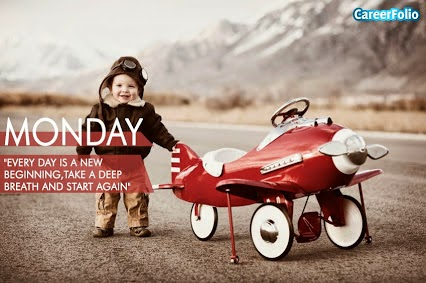 """Monday. 'Every day is a new beginning, take a deep breath and start again.'"" Picture of a kid standing beside a red kid sized airplane. CareerFolio"