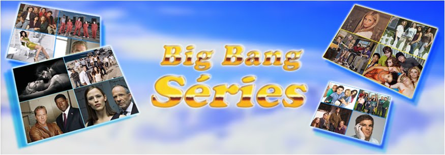 Big Bang Séries