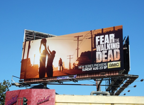 Fear the Walking Dead series premiere billboard