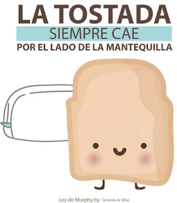 La tostada siempre cae por el lado de la mantequilla - La tienda de dibus
