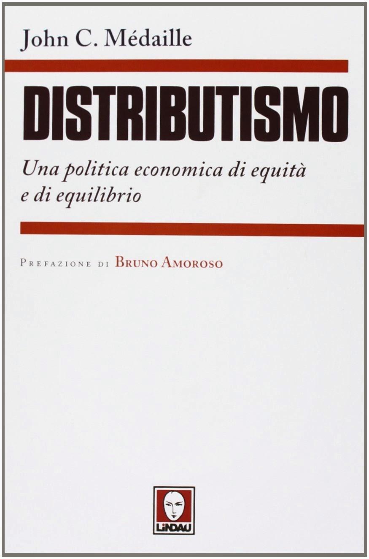 Il libro in Italiano sul Distributismo
