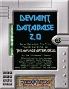Deviant Database 2.0 for Mutant Future now available!