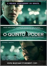 Capa Baixar Filme O Quinto Poder (The Fifth Estate) Legendado   Torrent Baixaki Download