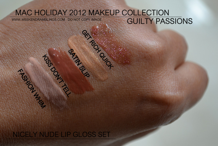 mac holiday 2012 makeup collection guilty passions lipgloss set nicely nude indian darker skin beauty blog swatches cremesheen dazzleglass get rich quick satin slip fashion whim kiss dont tell