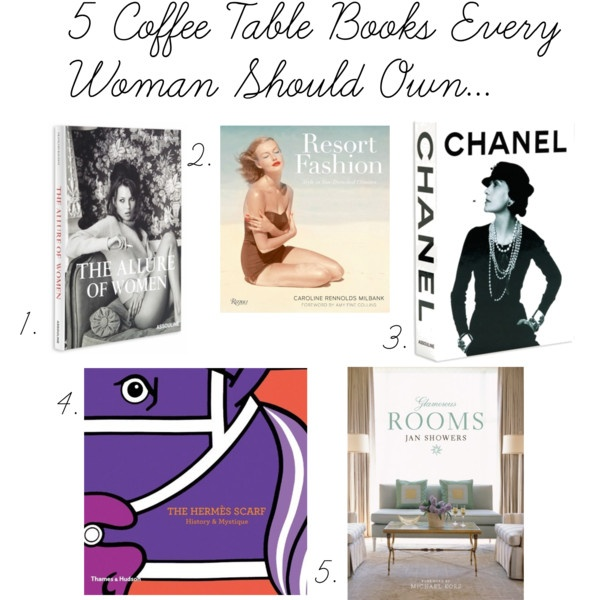 Coffee Table Album: The Peak Of Très Chic: 5 Coffee Table Books Every Woman