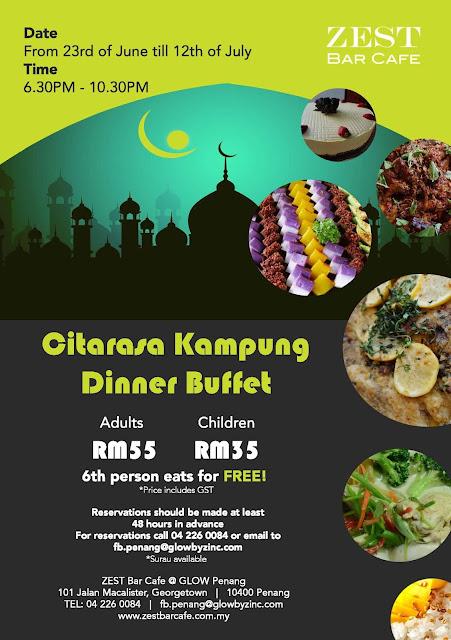 Citarasa Kampung Buffet Dinner Zest Bar Cafe Glow Penang Malaysian Foodie