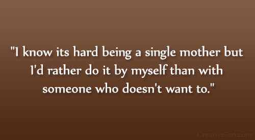 Hard single mom quotes