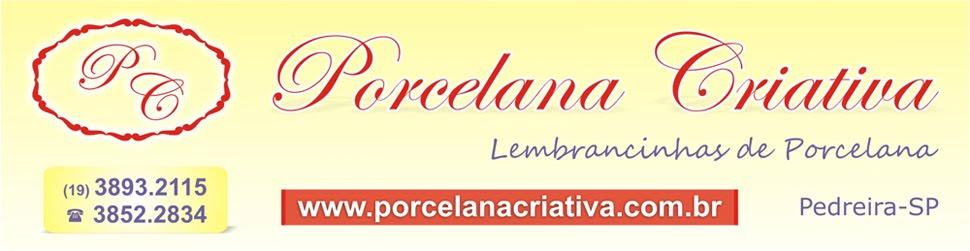 Porcelana Criativa - Lembrancinhas de Porcelana - Pedreira - SP (19) 3893.2115 / 3852.2834