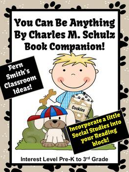You Can Be Anything! By Charles M. Schulz A  Book Companion!