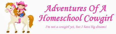 Adventures Of A Homeschooled Cowgirl