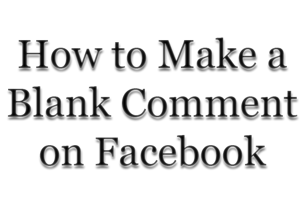 How-to-Make-a-Blank-Comment-on-facebook