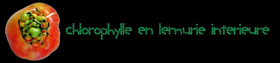 Chlorophylle en Lémurie intérieure