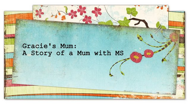 Gracie's Mum: A story of a Mum with MS