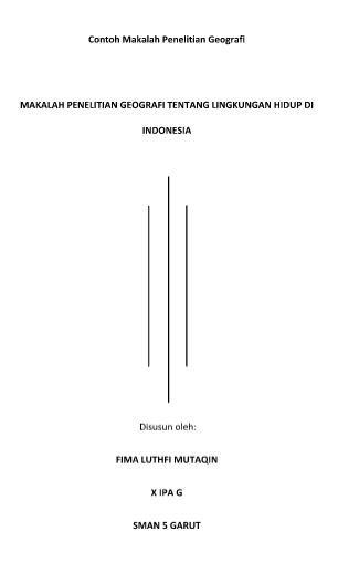 Contoh Makalah Penelitian Geografi Tentang Lingkungan Hidup Di Indonesia