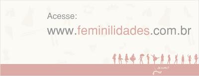 Lançamento, blog, blog Feminilidades, Feminilidades, mundo femino