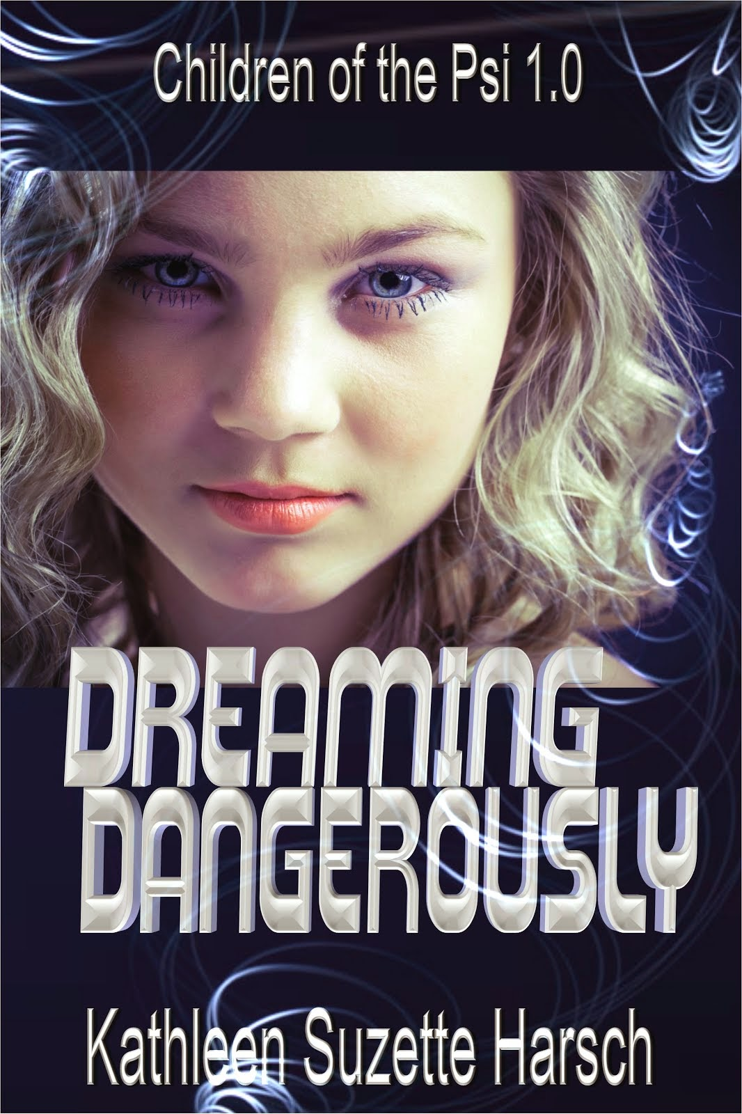 Dreaming Dangerously: Young Adult Science Fiction Thriller