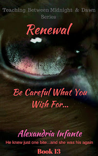Renewal; Be Careful What You Wish For...
