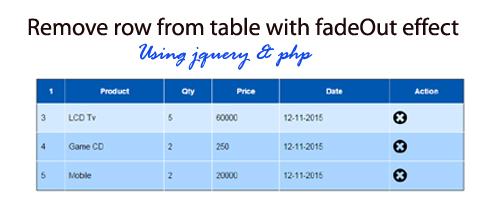 Remove row from table with fadeOut effect using jquery and php