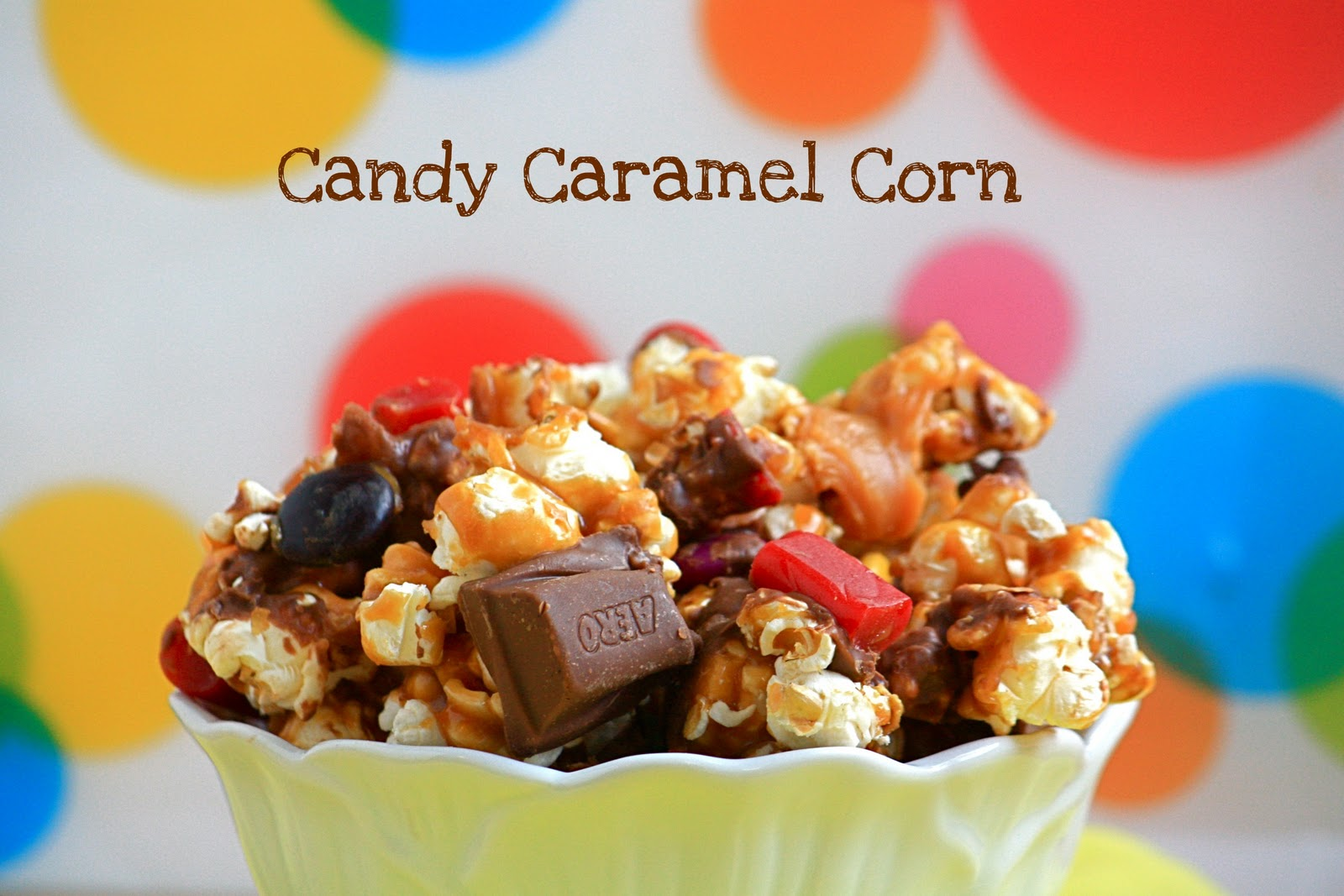 Candy Caramel Corn | Oven Adventures
