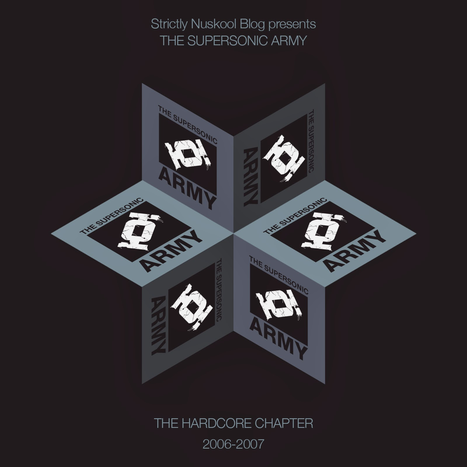 SNBEP006::the supersonic army 'Hardcore chapter 2006-2007' out on