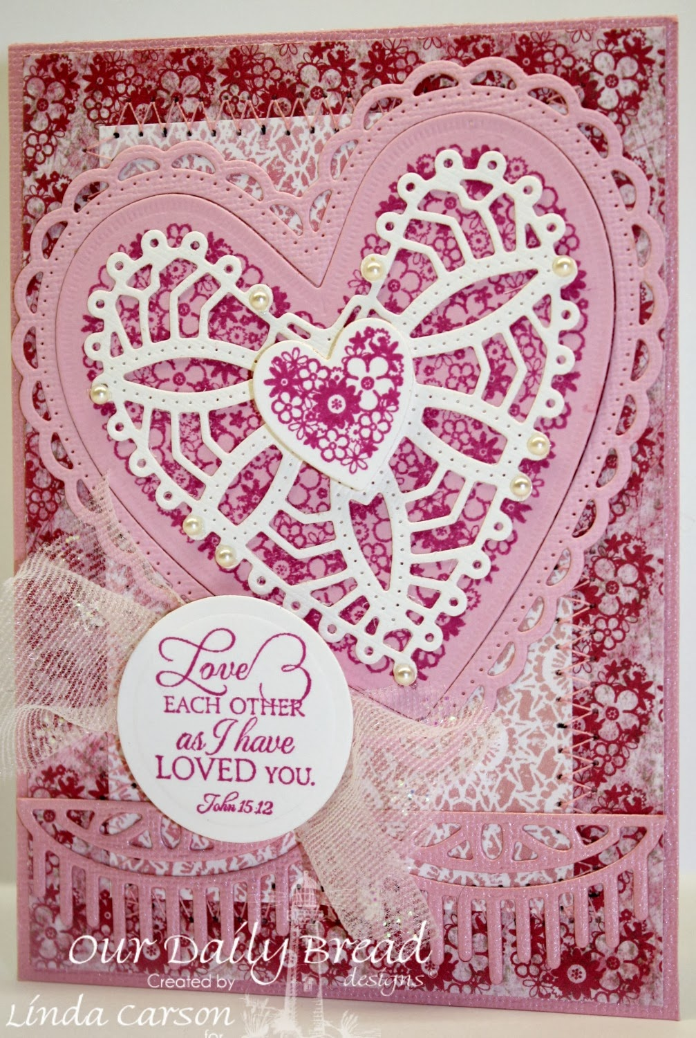 ODBD, Clean Heart, Bless Your Heart, Ornate Hearts die, Beautiful Border die, Heart and Soul Paper Collection, designer Linda Carson