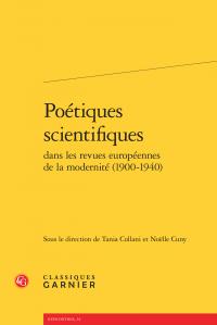 Poétiques scientifiques dans les revues européennes de la modernité, éds T. Collani et N. Cuny