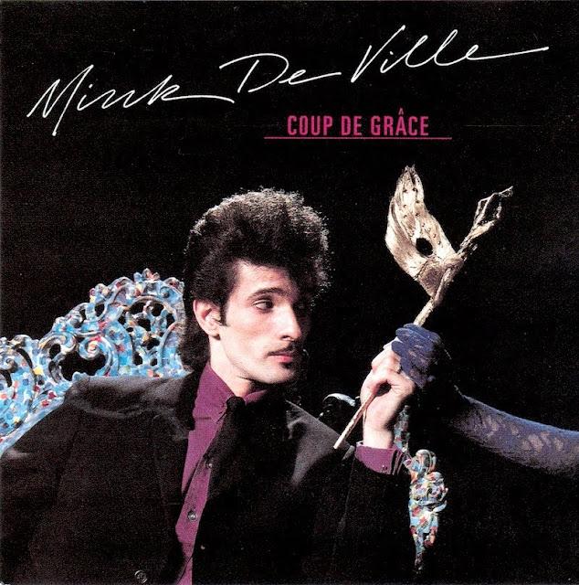 MINK DEVILLE - Coup de grâce (1981)