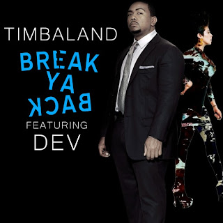 Timbaland - Break Ya Back (feat. Dev) Lyrics