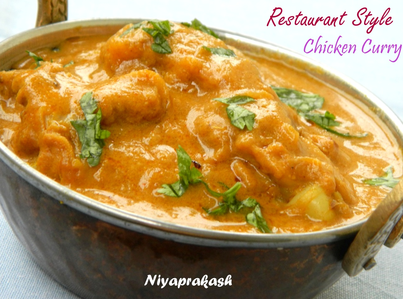 Niya's World: Restaurant Style Chicken Curry (2nd recipe)