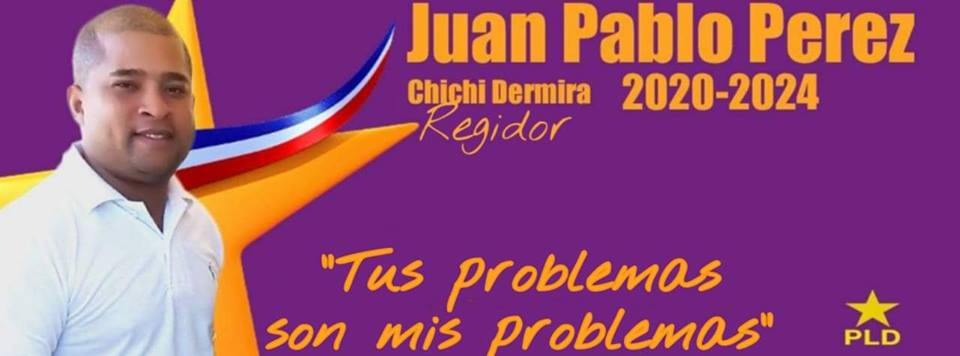 LIC. JUAN PABLO PEREZ BELLO (CHICHI DERMIRA), REGIDOR