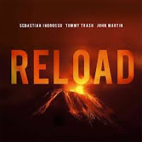 Sebastian Ingrosso & Tommy Trash feat. John Martin - Reload (Radio Edit)